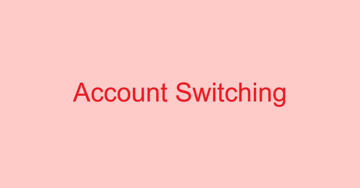 Google(Gmail)アカウントの切り替え方法