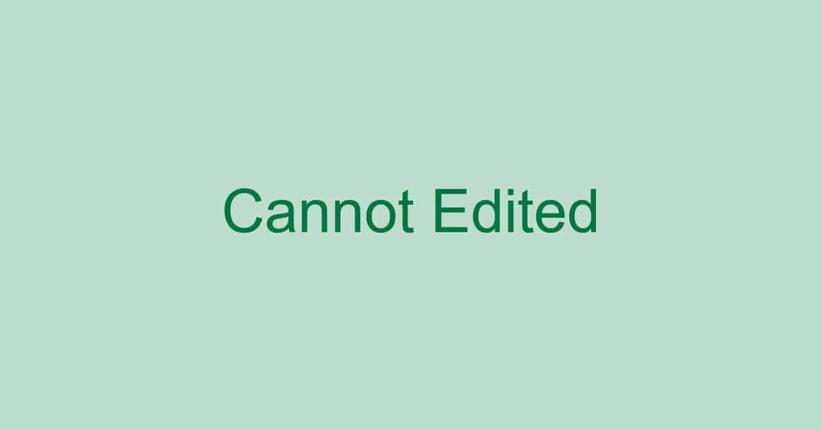 エクセルで編集できない時の対処(編集できないようにする方法も)