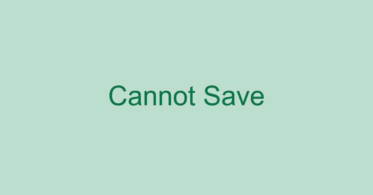エクセルで保存できない現象/原因/対処法(上書き保存できない等)