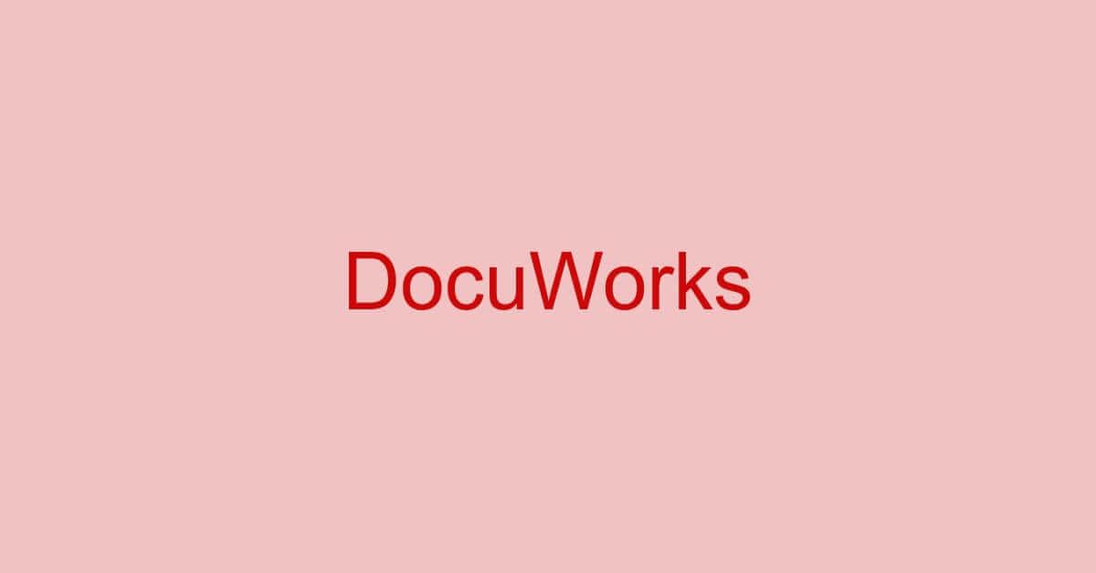 DocuWorks(ドキュワークス)でPDFを扱う方法(変換/編集含む)