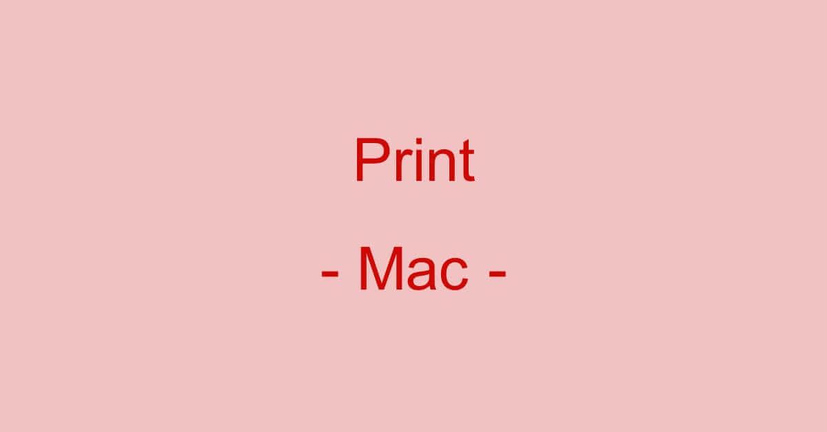 MacでPDFファイルを印刷する方法(印刷できない場合の対処法も)
