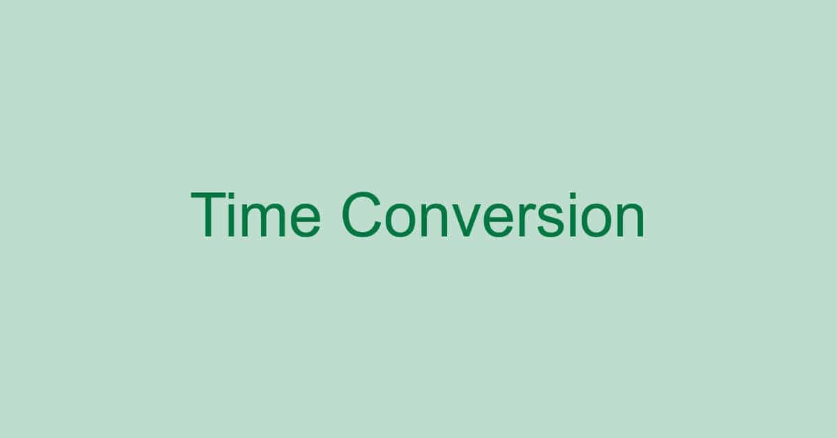 エクセルで時間を変換する様々な方法(小数点の変換含む)