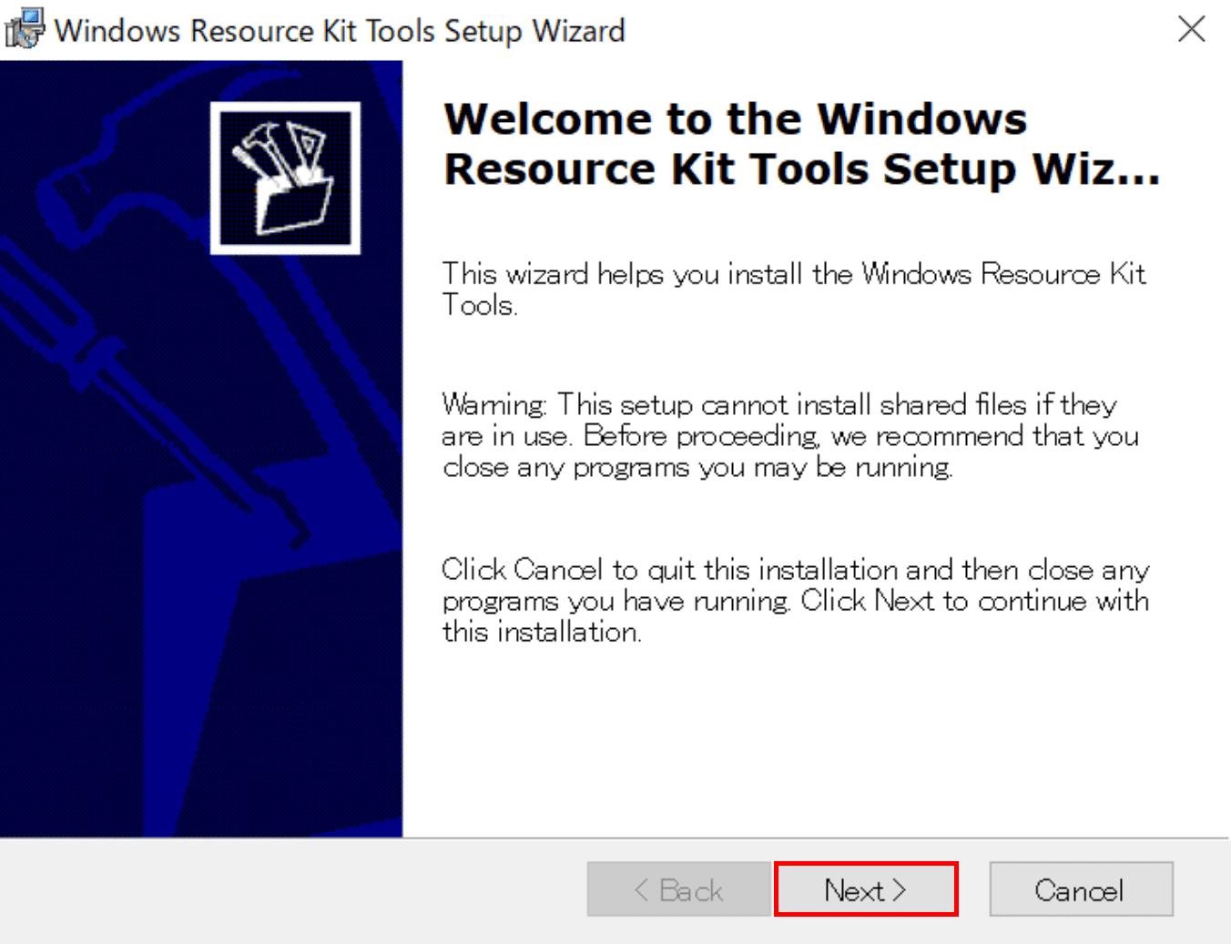 Resource Kit Toolsのセットアップ開始